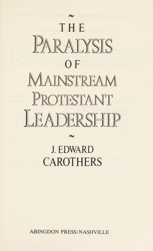 The paralysis of mainstream Protestant leadership