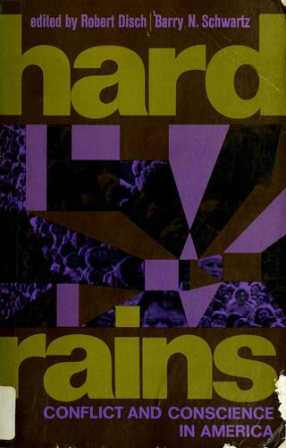 Hard rains : conflict and conscience in America