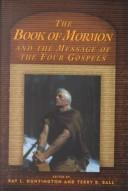 The Book of Mormon and the message of the Four Gospels
