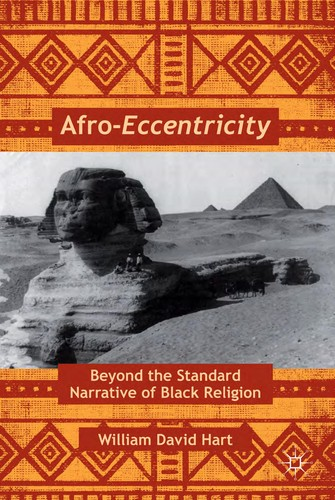 Afro-eccentricity : beyond the standard narrative of black religion