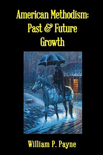 American Methodism : past and future growth