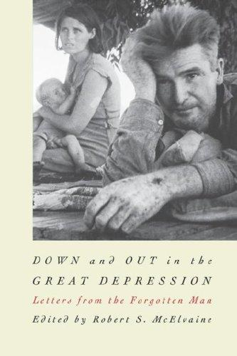 Down & out in the Great Depression : letters from the forgotten man
