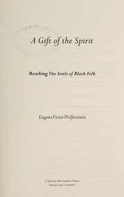 A gift of the spirit : reading The souls of Black folk  Cover Image