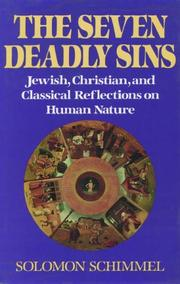 The seven deadly sins : Jewish, Christian, and classical reflections on human nature  Cover Image