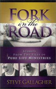 Fork in the road : stories from the files of Pure Life Ministries  Cover Image