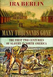 Many thousands gone : the first two centuries of slavery in North America  Cover Image